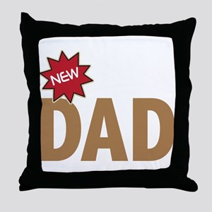 New Dad First Time Family Throw Pillow