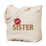 New Sister Sis Big Little Family Tote Bag