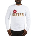 New Sister Sis Big Little Family Long Sleeve T-Shi