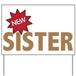 New Sister Sis Big Little Family Yard Sign