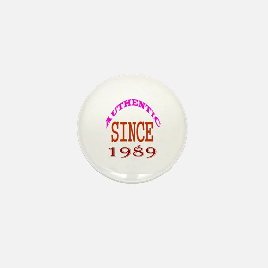 Authentic Since 1989 Birthday Designs Mini Button
