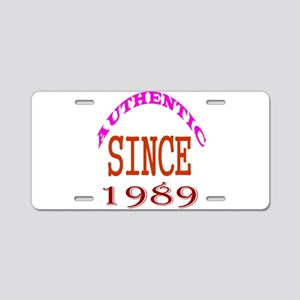 Authentic Since 1989 Birthd Aluminum License Plate