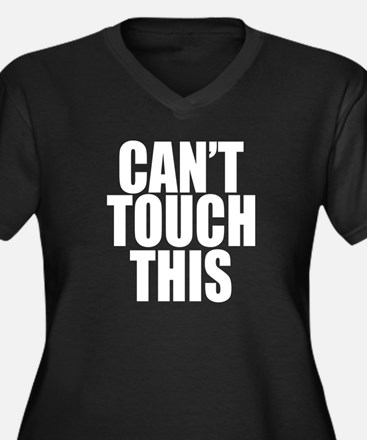 Cant Touch This Women's Plus Size V-Neck Dark T-Sh