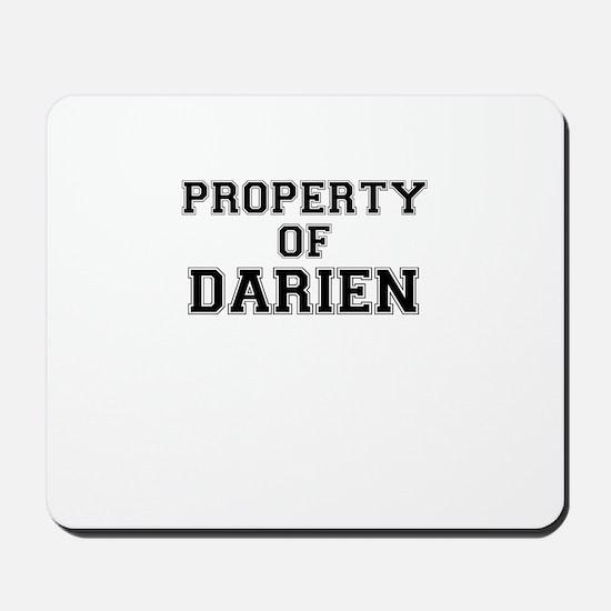 Property of DARIEN Mousepad