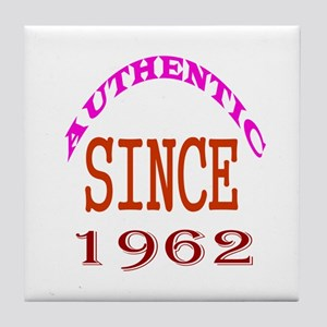 Authentic Since 1962 Birthday Designs Tile Coaster