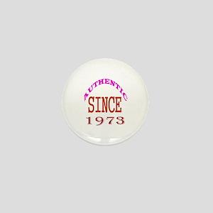 Authentic Since 1973 Birthday Designs Mini Button