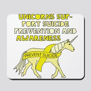 Unicorns Support Suicide Prevention & Aw Mousepad