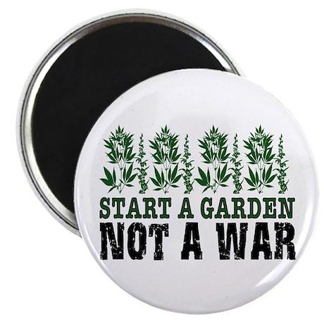 START A GARDEN NOT A WAR Magnet