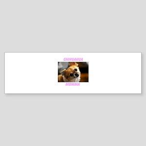 ChihuahuaMomma Bumper Sticker