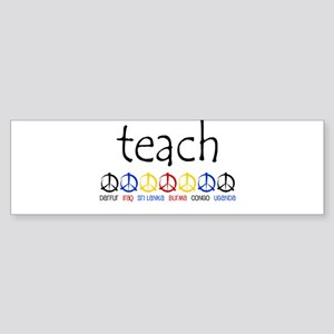 """TEACH PEACE"" SHIRTS Bumper Sticker"
