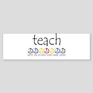 """TEACH PEACE"" SHIRTS Bumper Sticker"