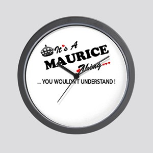 MAURICE thing, you wouldn't understand Wall Clock