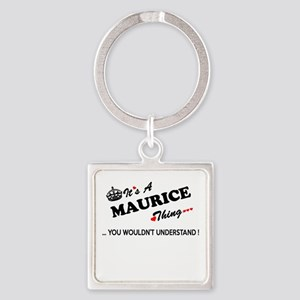 MAURICE thing, you wouldn't understand Keychains