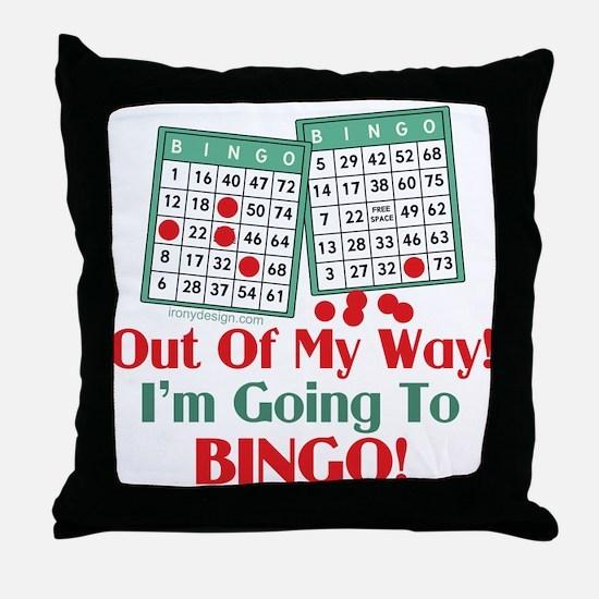 Bingo Players Funny Saying Throw Pillow