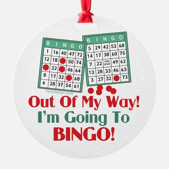 Bingo Players Funny Saying Ornament