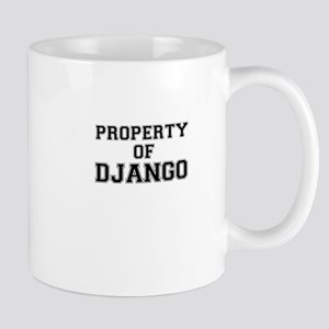 Property of DJANGO Mugs