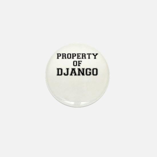 Property of DJANGO Mini Button