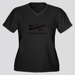 MCKAYLA thing, you wouldn't unde Plus Size T-Shirt
