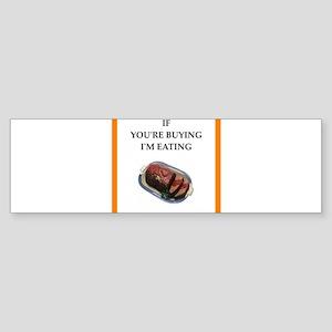 meatloaf Bumper Sticker