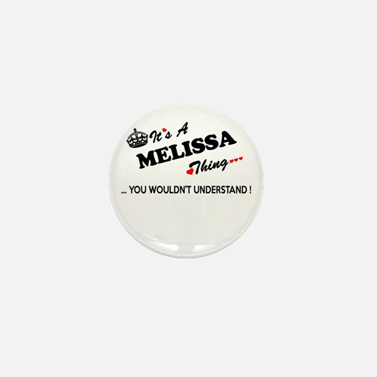 MELISSA thing, you wouldn't understand Mini Button