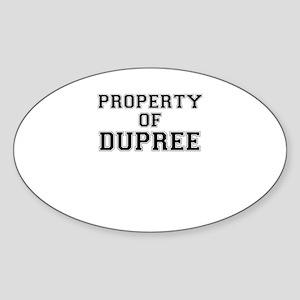 Property of DUPREE Sticker