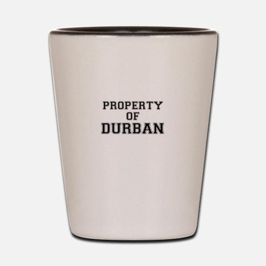 Property of DURBAN Shot Glass
