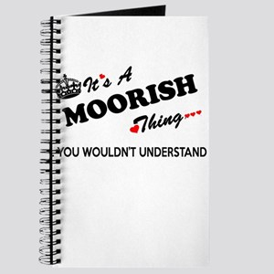 MOORISH thing, you wouldn't understand Journal