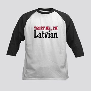 Trust Me I'm Latvian Kids Baseball Jersey