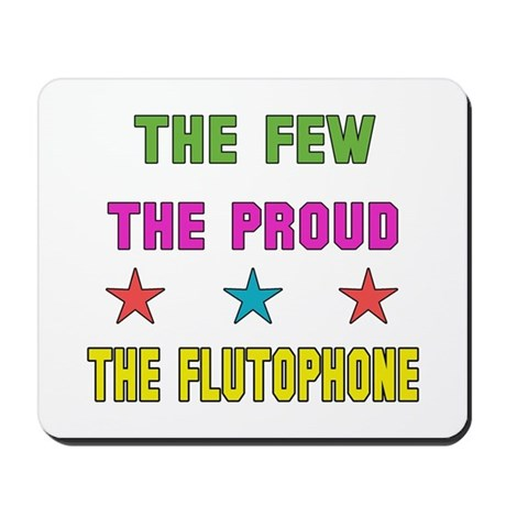The Few, The Proud, The Flutophone Mousepad