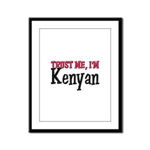 Trust Me I'm Kenyan Framed Panel Print