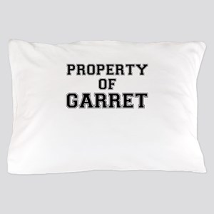 Property of GARRET Pillow Case