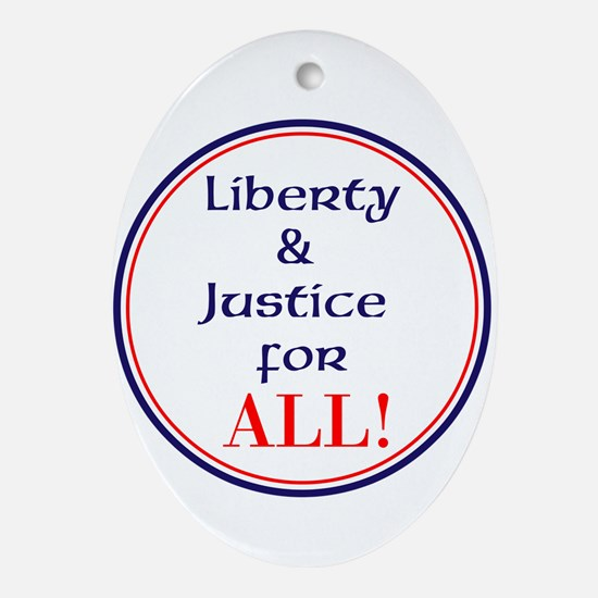 Liberty and justice for all Oval Ornament