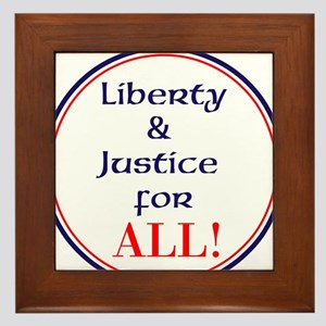 Liberty and justice for all Framed Tile