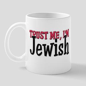 Trust Me I'm Jewish Mug