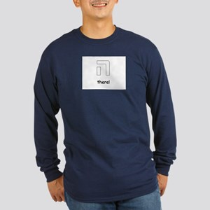 """Hey"" there! Long Sleeve Dark T-Shirt"