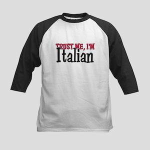 Trust Me I'm Italian Kids Baseball Jersey