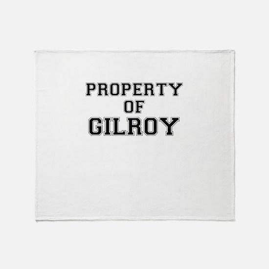 Property of GILROY Throw Blanket