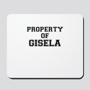 Property of GISELA Mousepad