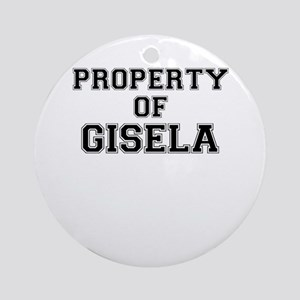 Property of GISELA Round Ornament