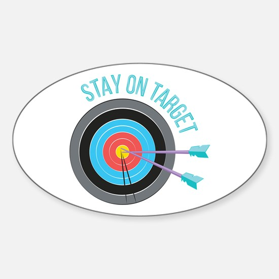 Stay On Target Decal