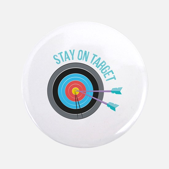 Stay On Target Button