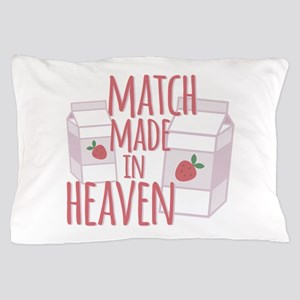 Made In Heaven Pillow Case