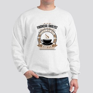 Financial Analyst Fueled By Coffee Sweatshirt