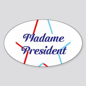 Madame President Sticker