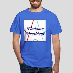 Madame President T-Shirt