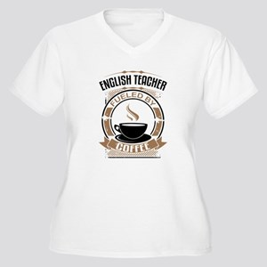 English Teacher Fueled By Coffee Plus Size T-Shirt