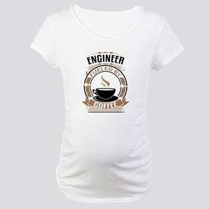 Engineer Fueled By Coffee Maternity T-Shirt