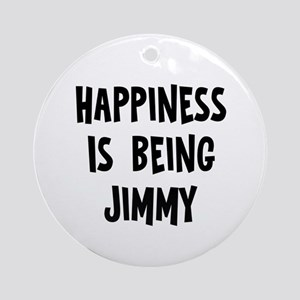 Happiness is being Jimmy Ornament (Round)