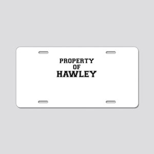 Property of HAWLEY Aluminum License Plate