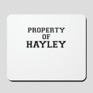 Property of HAYLEY Mousepad